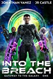 Into the Breach: A Space Adventure Legend (Gateway to the Galaxy Book 1)