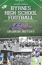 Byrnes High School Football:: Rebel Gridiron History (Sports)