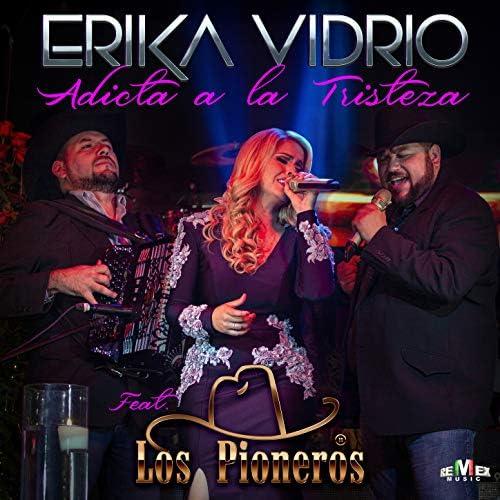 Erika Vidrio feat. Los Pioneros