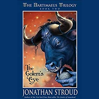 The Golem's Eye     The Bartimaeus Trilogy, Book 2              Written by:                                                                                                                                 Jonathan Stroud                               Narrated by:                                                                                                                                 Simon Jones                      Length: 16 hrs and 31 mins     19 ratings     Overall 4.8