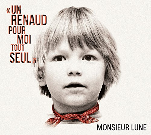 Un Renaud pour Moi Tout Seul