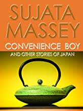 Convenience Boy and Other Stories of Japan (Rei Shimura Series)