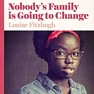 Nobody's Family Is Going to Change cover art