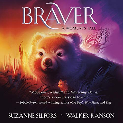 Braver Audiobook By Suzanne Selfors, Walker Ranson cover art