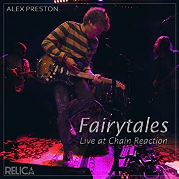 Fairytales (Live at Chain Reaction)