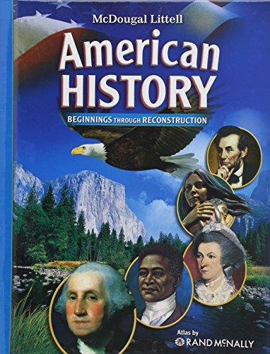 American History, Grades 6-8 Beginnings Through Reconstruction: Mcdougal Littell American History (McDougal Littell Midd
