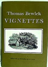 Thomas Bewick, Vignettes: Being tail-pieces engraved principally for his General history of quadrupeds and History of British birds