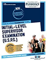 Initial-level Supervisor Examination: U.s.p.s. (Career Examination)