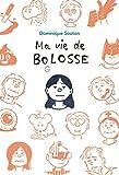 Ma vie de Bolosse (Médium) (French Edition)