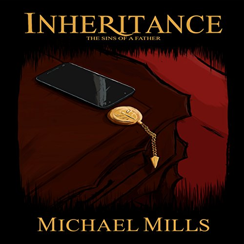 Inheritance     The Sins of a Father              De :                                                                                                                                 Michael Mills                               Lu par :                                                                                                                                 John York                      Durée : 3 h et 12 min     Pas de notations     Global 0,0