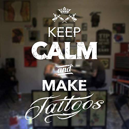 YHZSML Tattoo Salon Aufkleber Tattoos Zitate Bleib 'ruhig und Mache Tattoos Tattoo Studio Vinyl Aufkleber Fensterdekoration Wandbilder 1 57x84cm