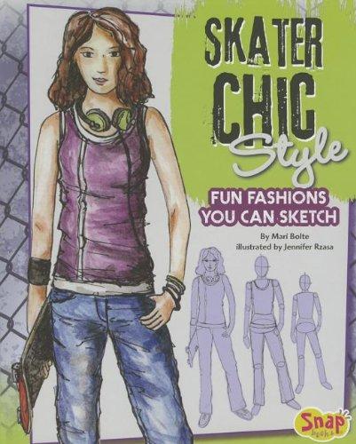 Skater Chic Style: Fun Fashions You Can Sketch (Drawing Fun Fashions)