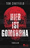 Tom Chatfield: Hier ist Gomorrha