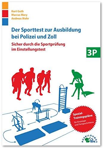 Der Sporttest zur Ausbildung bei Polizei und Zoll: Sicher durch die Sportprüfung im Einstellungstest