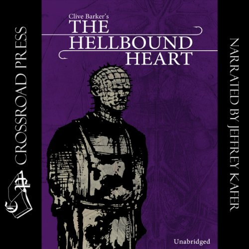 The Hellbound Heart     A Novel              By:                                                                                                                                 Clive Barker                               Narrated by:                                                                                                                                 Jeffrey Kafer                      Length: 3 hrs and 8 mins     779 ratings     Overall 4.3