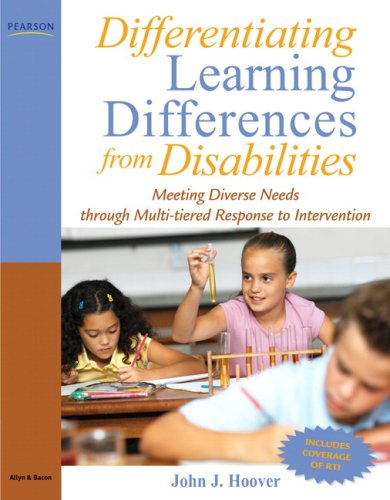 Differentiating Learning Differences from Disabilities: Meeting Diverse Needs through Multi-Tiered Response to Intervent
