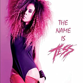 The Name Is Tess
