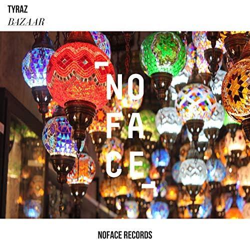 Tyraz & NoFace Records