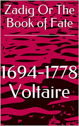Zadig Or The Book of Fate (English Edition)