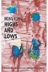 Hong Kong Highs and Lows (Hong Kong Writers' Circle) Paperback