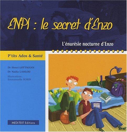 ENPI : le secret d'Enzo - L'énurésie nocturne d'Enzo