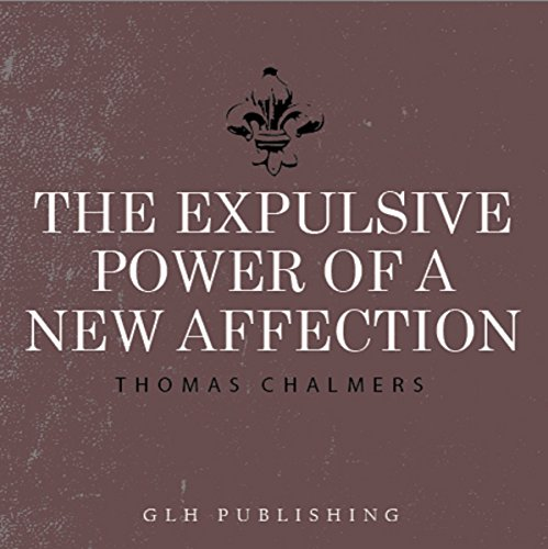 The Expulsive Power of a New Affection audiobook cover art