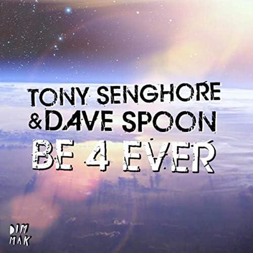 Tony Senghore & Dave Spoon