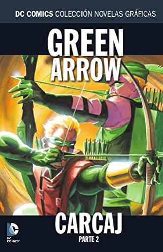 Colección Novelas Gráficas núm. 42: Green Arrow: Carcaj