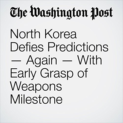 North Korea Defies Predictions — Again — With Early Grasp of Weapons Milestone copertina