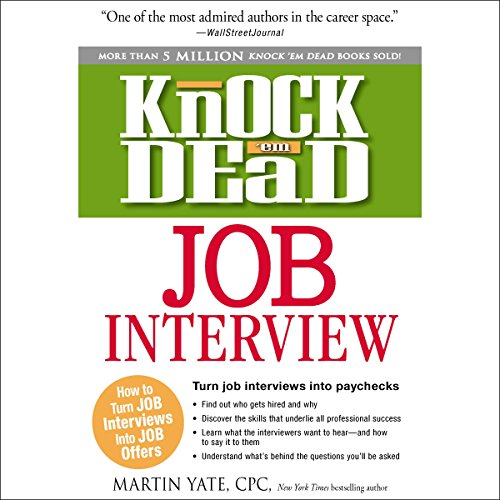 Knock 'Em Dead Job Interview Audiobook By Martin Yate cover art