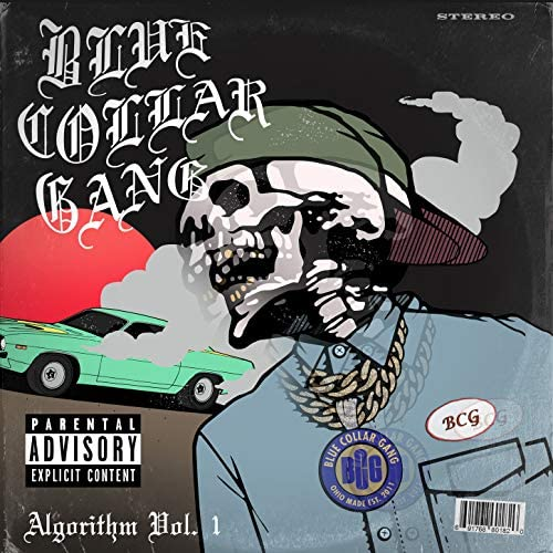 Blue Collar Gang feat. Life Dutchee & Gerald Walker