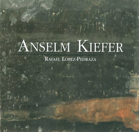 Anselm Kiefer: The Psychology of 'After the Catastrophe'