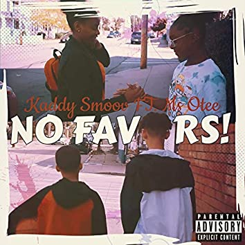 No Favors (feat. Ms Otee)
