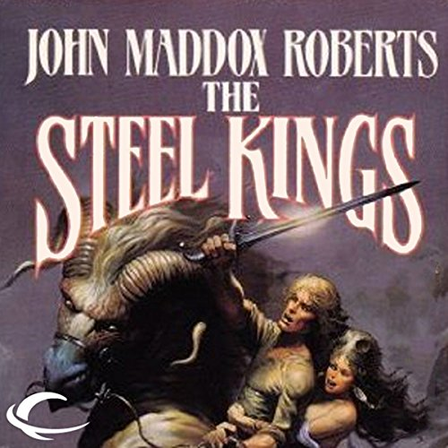 The Steel Kings audiobook cover art