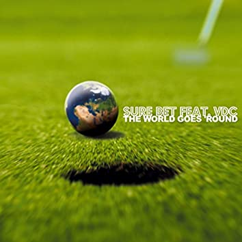 The World Goes 'Round (feat. Vdc)