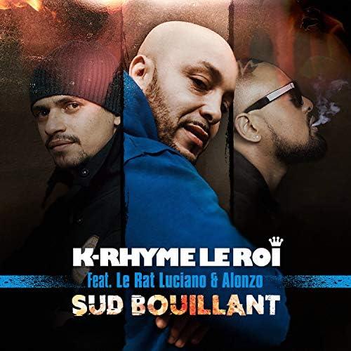 K-Rhyme Le Roi feat. Alonzo & Le Rat Luciano