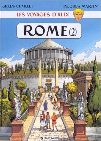 Les Voyages d'Alix : Rome, La Cité impériale, tome 2