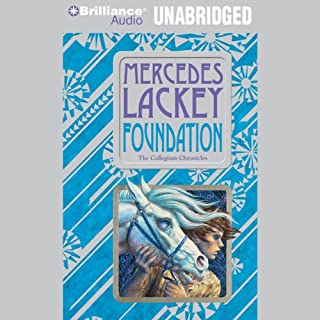 Foundation     Valdemar: Collegium Chronicles, Book 1              By:                                                                                                                                 Mercedes Lackey                               Narrated by:                                                                                                                                 Nick Podehl                      Length: 10 hrs and 8 mins     6 ratings     Overall 4.8