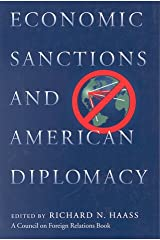 Economic Sanctions and American Diplomacy (Critical America) Paperback