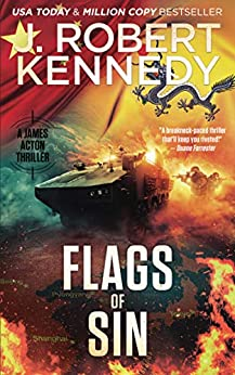 Flags of Sin (A James Acton Thriller, Book #5) (James Acton Thrillers) by [J. Robert Kennedy]