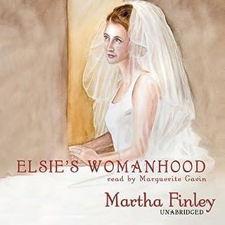 Elsie's Womanhood audiobook cover art