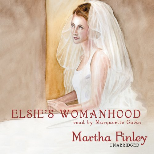 Elsie's Womanhood audiobook cover art