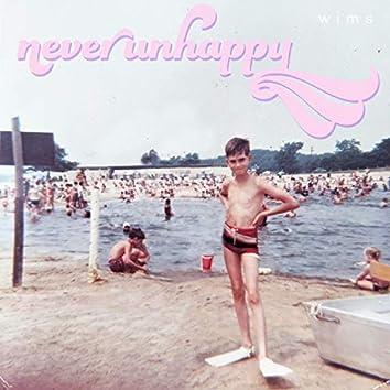 Never Unhappy