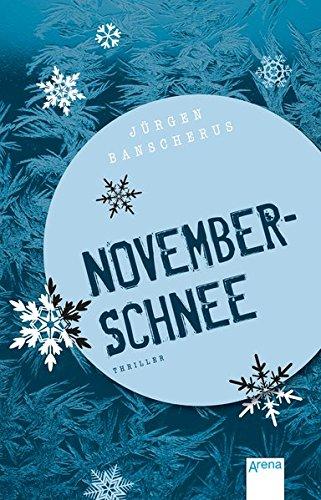Novemberschnee (Arena Taschenbücher)