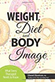 Image of Weight, Diet and Body Image: What Every Therapist Needs to Know