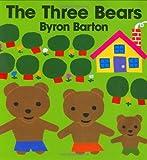 The Three Bears by Byron Barton (1991-11-30) - HarperFestival - 30/11/1991