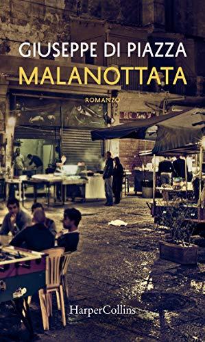 Malanottata (Leo Salinas Vol. 1) (Italian Edition)