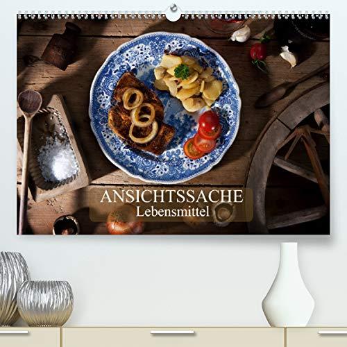 Ansichtssache Lebensmittel (Premium, hochwertiger DIN A2 Wandkalender 2021, Kunstdruck in Hochglanz)
