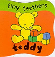Tiny Teethers: Teddy