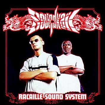 Racaille Sound System (feat. Lord Kossity, Big Red, Chamara 10, Taïra, Dynam, 9M4)